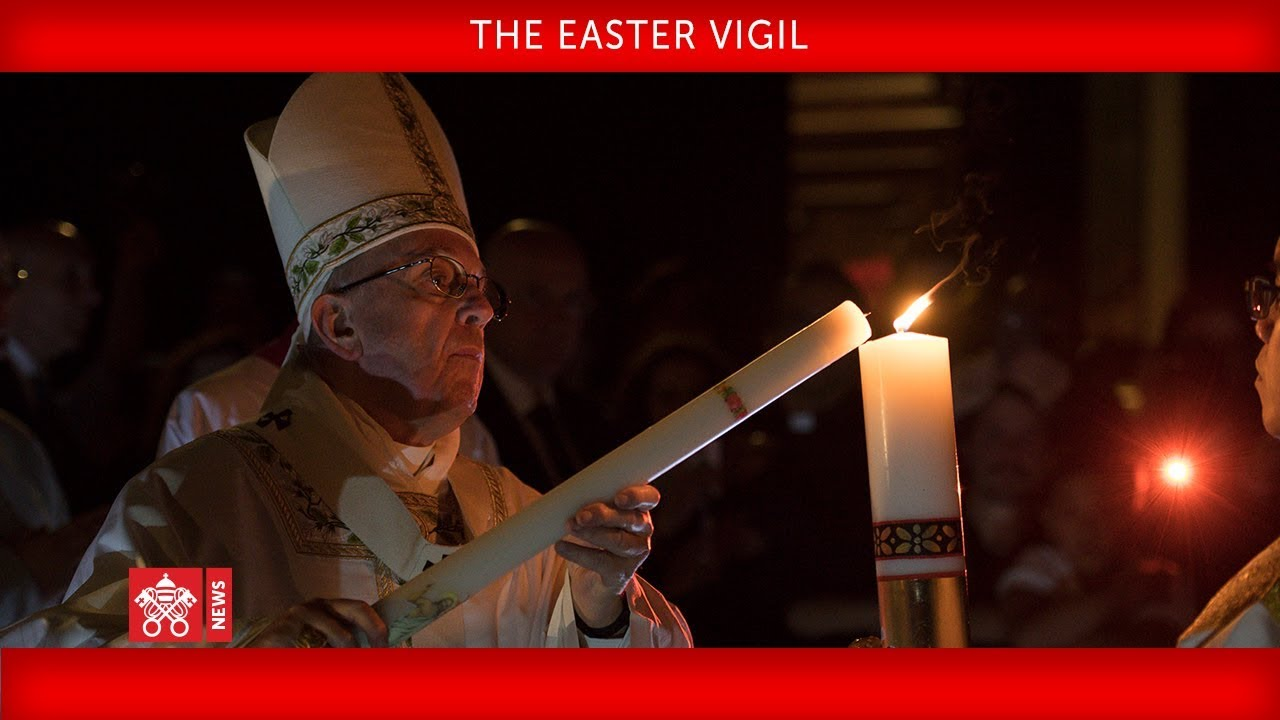 The Easter Vigil 2019-04-20